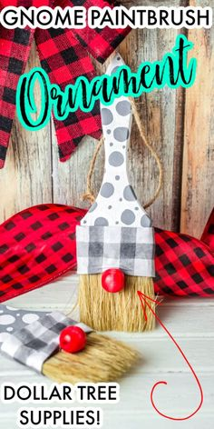 This Gnome Paintbrush Ornament is an easy Christmas Craft you can make using supplies from Dollar Tree! It's the perfect farmhouse Christmas decoration and would even make a great holiday gift! #gnome #gnomepaintbrush #gnomeornament