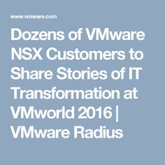 15 Best VMware Customer Stories images in 2017 | Customer stories