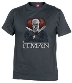 ItMan parodia de Hitman y la película IT por Andres M Valle  http://www.fanisetas.com/product_info.php/camiseta-itman-por-andres-valle-p-3046