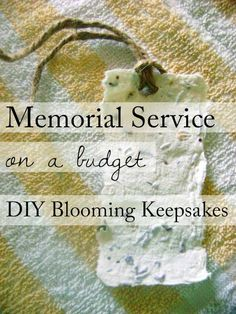 DIY blooming keepsake favors. 15 Ideas for a Beautiful Memorial Service on a Budget