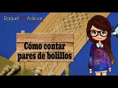 009 - 1 Iniciar labores de bolillos en recto. Bolillotutoriales Raquel M. Adsuar Bolillotuber - YouTube