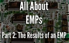 All About EMPs Part 2 - The Result of an EMP Blast