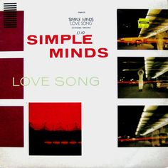 Simple Minds – Love Song. By Malcolm Garrett.
