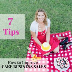 7 Tips How to Improve Cake Business Sales   How to improve your cake business or bakery sales. Most people loved baked goods. But 1 cupcake isn't going to sustain your business. A creative way to improve food business sales is by upselling.Up-selling is simply getting a customer to spend more than he/she was originally intending.