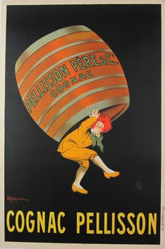 Cognac Pellisson original vintage poster by L. Cappiello from1905 France. French cognac advertisement features a young man carrying a large barrel on his back. www.antiqueposters.com