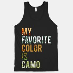 My Favorite Color Is Camo | HUMAN