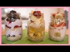 Overnight Oatmeal! 3 Combinations & No Cooking Necessary! - YouTube