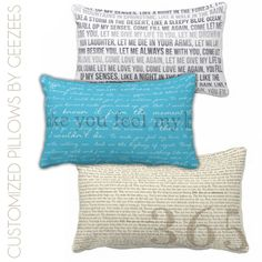 Have a special love song? Want a daily reminder of your wedding vows? Print it on a pillow! Such a creative idea.