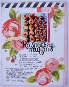 Raspberry Muffins by at layout Raspberry Muffins, Raspberry Recipes, Recipe Card Boxes, Recipe Cards, Scrapbooking Layouts, Scrapbook Pages, Recipe Scrapbook, Candy Cards, Creative Memories