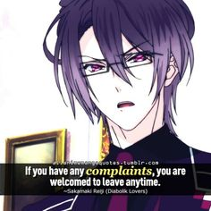 """""""If you have any complaints, you are welcomed to leave anytime"""" Best Vampire Anime, Vampire Boy, Manga Quotes, Art Quotes, Reiji Sakamaki, Diabolik Lovers Ayato, Hot Vampires, Brothers Conflict, Lovers Quotes"""