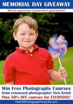 Win Free Photography Courses from renowned photographer Nick Kelsh at www.HowToPhotographYourLife.com