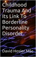 I have already published articles examining borderline personality disorder (BPD) which we may ourselves develop if we experienced significant childhood … Read More →