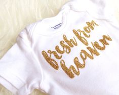 newborn onesie fresh from heaven DIY iron on by brittbebe Baby Baby Baby Oh, Baby Love, Baby Kids, Kids Girls, Newborn Onesies, Baby Onesie, Miracle Baby, Everything Baby, Baby Crafts