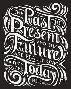 The Past The Present and The Future - Hand Lettering Typography by Thomas Pena