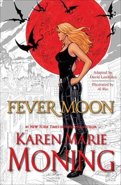 FEVER MOON: The Fear Dorcha   July 10, 2012  Full color, 150+ page graphic novel featuring Mac and Barrons in an original all-new FEVER story