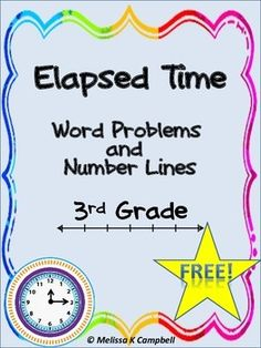 Elapsed Time Word Problems with Number Lines Freebie!This common core elapsed time practice worksheet has four elapsed time word problems with open number lines. It can be used as classwork, homework, or as an assessment tool. This is a sample page from my Elapsed Time on a Number Line and More (Bundle).