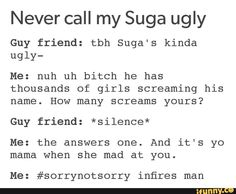 #dontcallsugaugly
