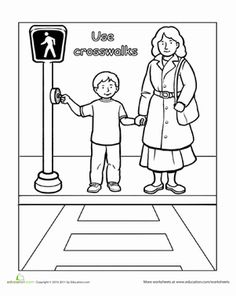 Preschool Life Learning Worksheets: Traffic Safety: Use Crosswalks Bus Safety, Safety Week, Safety Rules, Preschool Worksheets, Preschool Activities, Teaching Safety, Rules For Kids, Transportation Theme, Life Learning
