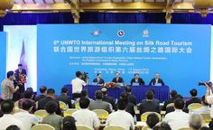 6th UNWTO International Meeting on Silk Road Tourism  @China Tour Advisors