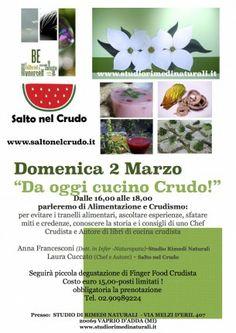 © DA OGGI CUCINO CRUDO il 2 MARZO 2014 dalle 16,00 alle 18,00