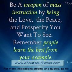 Be a weapon of mass instruction aboutyourpower.com like and share this #yourpowerisreal #inspirationalquotes #maninthemirror #manifestations #perceptionisreality #poetry #spokenword#weaponofmassinstruction #youarepowerful by aboutyourpower