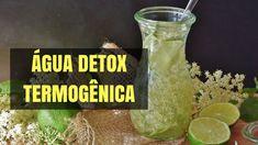 Água detox termogênica – seca barriga, queima gorduras e emagrece