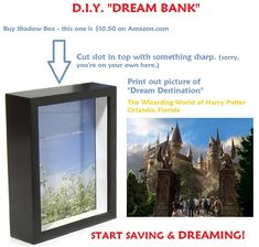 Dream Box! Print out a picture of a place you're saving $$ to visit, put picture in a shadow box... drop spare change in! More motivating to see the picture.