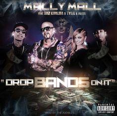 New Music: Mally Mall feat. Wiz Khalifa, Tyga & Fresh -- 'Drops Bands On It'