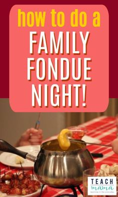 Learn how to make a family fondue night! Making fondue with the family is a super simple, fun and creative way to spend time together in a fun way! Find out our best tips and tricks for making a family fondue night incredible! #fondue #familynight #fun #family #fonduerecipe #howto