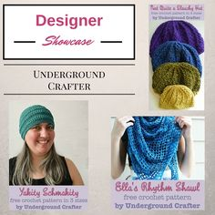 Designer Showcase featuring Underground Crafter- get to know a little bit about this amazing designer and get three free patterns.