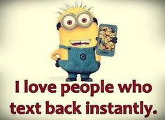 Comical Minions pics with quotes (08:40:03 PM, Monday 05, October 2015 PDT) – 10 pics
