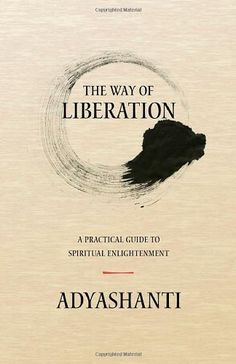 The Way of Liberation: A Practical Guide to Spiritual Enlightenment:Amazon:Books