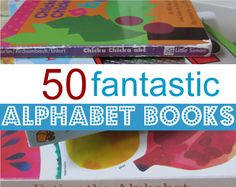 The best alphabet book list for kids - 50 different books included.
