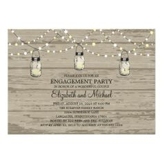 Engagement Party Rustic Wood Mason Jar and Lights Invites
