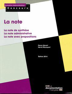 La note. La note de synthèse ; La note administrative ; La note avec propositions édition 2014
