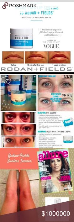 lip plumper , wrinkle cream, sunless tanner https://vvaralli.myrandf.com   <- buy here.   Rodan & fields 60 day risk free trial with 100% money back guarantee if you are not happy! Looking for an eye cream that works for dark circles AND puffiness? A Sunless Tanner that glows and doesn't turn you orange? Something to help your lips retain moisture and bring back that Angelina plump?  --REDEFINE MULTI-FUNCTION EYE CREAM & EYE CLOTHS --ESSENTIALS FOAMING SUNLESS TAN --REDEFINE LIP RENEWING…