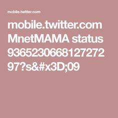 mobile.twitter.com MnetMAMA status 936523066812727297?s=09