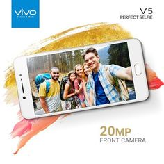 Vivo V5 smartphone has Perfect Selfie capabilities with its high-quality front-facing camera, fast speed performance, and upgraded features