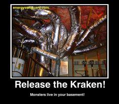 "Release the Kraken HVAC ""Ductopus"" (via Energy Vanguard)"