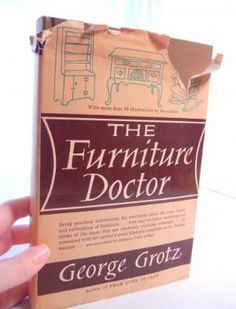 The Furniture Doctor Restoration and Refinishing Book by George Grotz | CandyAppleCrafts - Books on ArtFire