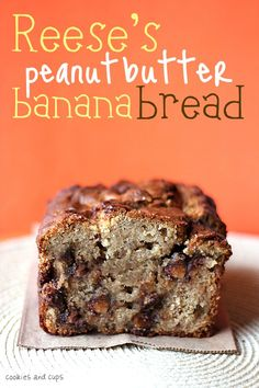 REESE'S PEANUT BUTTER BANANA BREAD   -   You know when you think something just can't get better?  Like Banana bread, it's a pretty perfect treat.  Well, my friends, let me tell you…    You add peanut butter and Reese's Cups.    There's really no more explanation needed, is there?