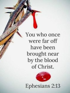 "Ephesians NASB ""But now in Christ Jesus you who formerly were far off fnhave been brought near fnby the blood of Christ. Scripture Study, Bible Verses Quotes, Bible Scriptures, Faith Quotes, Prayer Verses, Faith Prayer, Faith In God, Gods Love Quotes, Quotes About God"