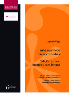 Arte nuevo de hacer comedias / Lope de Vega ; edición crítica y anotada, Felipe B. Pedraza Jiménez, ; fuentes y ecos latinos, Pedro Conde Parrado