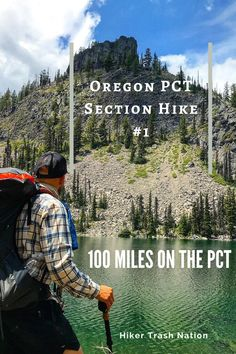 Start your first adventure on the Pacific Crest Trail by completing a 100 mile section hike! Read about the best time to go, highlights & hazards, and more! Pacific Crest Trail Oregon, Pacific Coast Trail, Thru Hiking, Hiking Trails, Architecture Design, Travel Backpack, Travel Bags, Surfing Pictures, Columbia River Gorge