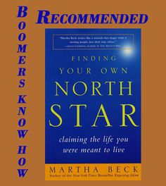 Finding Your Own North Star – Claiming the life you were meant to live, takes you through a process aimed at rediscovering your life's purpose. Or in my case, clearing the fog so I could see what I wanted to do next.