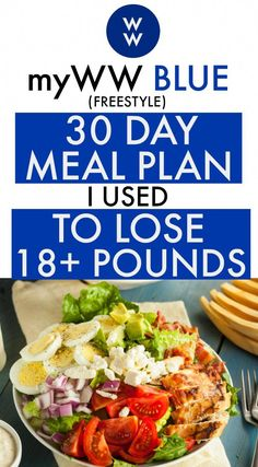 If you recently joined WW, here is a 30 day myWW Blue Meal Plan all laid out fo. If you recently joined WW, here is a 30 day myWW Blue Meal Plan all laid out for you to lose weight - just in time fo Weight Loss Meals, Diets Plans To Lose Weight, How To Lose Weight Fast, Weight Warchers, Meals For Losing Weight, Lose Fat, Weight Loss Eating Plan, Loosing Weight, Water Weight