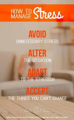 the Four A's of Managing Stress - Avoid, Alter, Adapt, Accept