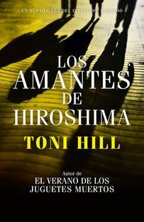 Cllub de Lectura Diciembre 2014: Los amantes de Hiroshima, de Toni Hill