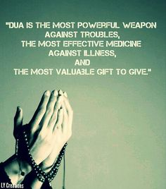 Dua is most powerful weapon