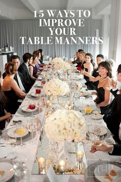 "Forget ""You are what you eat."" You are how you eat. Read on for a primer of a dozen ways to improve your table manners instantly."